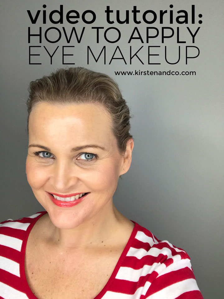 Video Tutorial How To Apply Eye Makeup Kirsten And Co